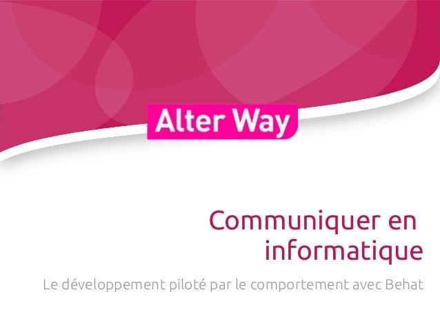 Communiquer eninformatiqueLe développement piloté par le comportement avec Behat