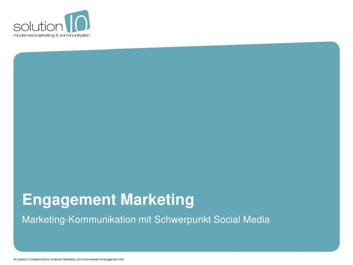 Engagement MarketingMarketing-Kommunikation mit Schwerpunkt Social Media