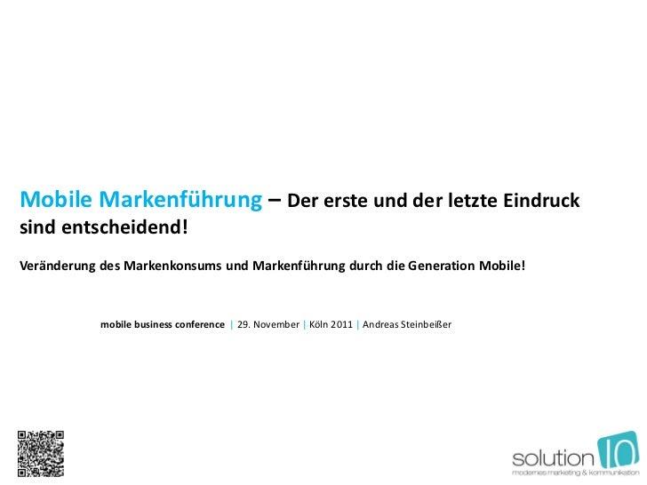 Mobile Markenführung – Der erste und der letzte Eindrucksind entscheidend!Veränderung des Markenkonsums und Markenführung ...