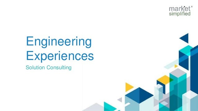 Engineering Experiences Solution Consulting