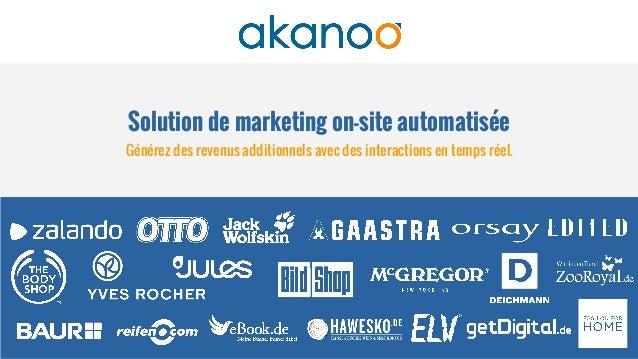 Solution de marketing on-site automatisée Générez des revenus additionnels avec des interactions en temps réel.