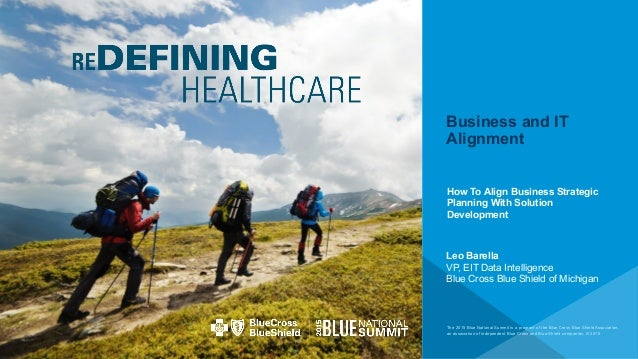 The 2015 Blue National Summit is a program of the Blue Cross Blue Shield Association, an association of independent Blue C...