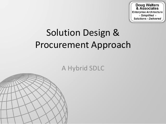 A Hybrid SDLC Solution Design & Procurement Approach