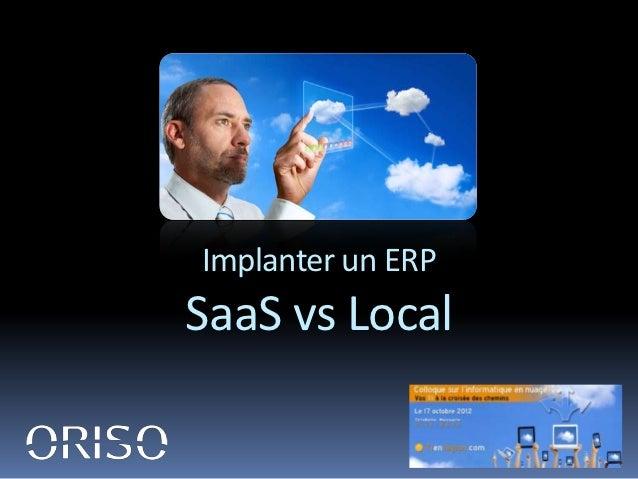 Implanter un ERPSaaS vs Local
