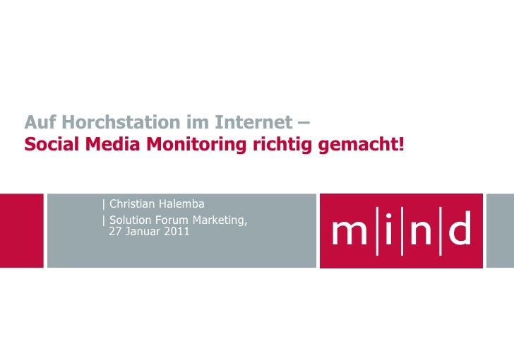 Auf Horchstation im Internet –Social Media Monitoring richtig gemacht!        | Christian Halemba        | Solution Forum ...