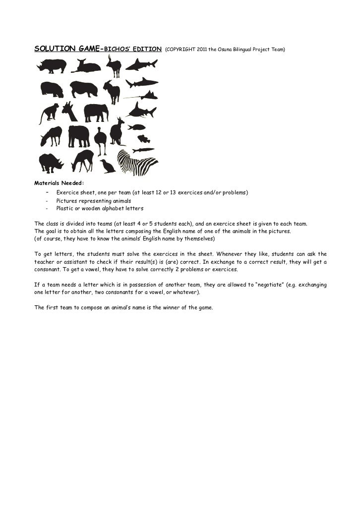 SOLUTION GAME-BICHOS' EDITION                       (COPYRIGHT 2011 the Osuna Bilingual Project Team)Materials Needed:    ...
