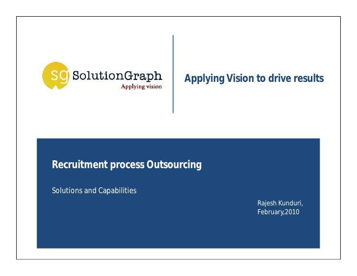 Applying Vision to drive results     Recruitment process Outsourcing  Solutions and Capabilities                          ...