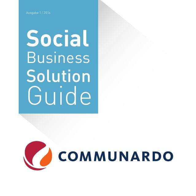 Social Business Solution Guide Ausgabe 1 / 2016