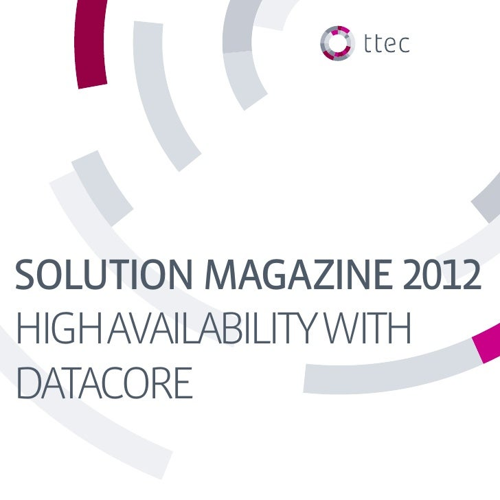 SOLUTION MAGAZINE 2012HIGHAVAILABILITYWITHDATACORE