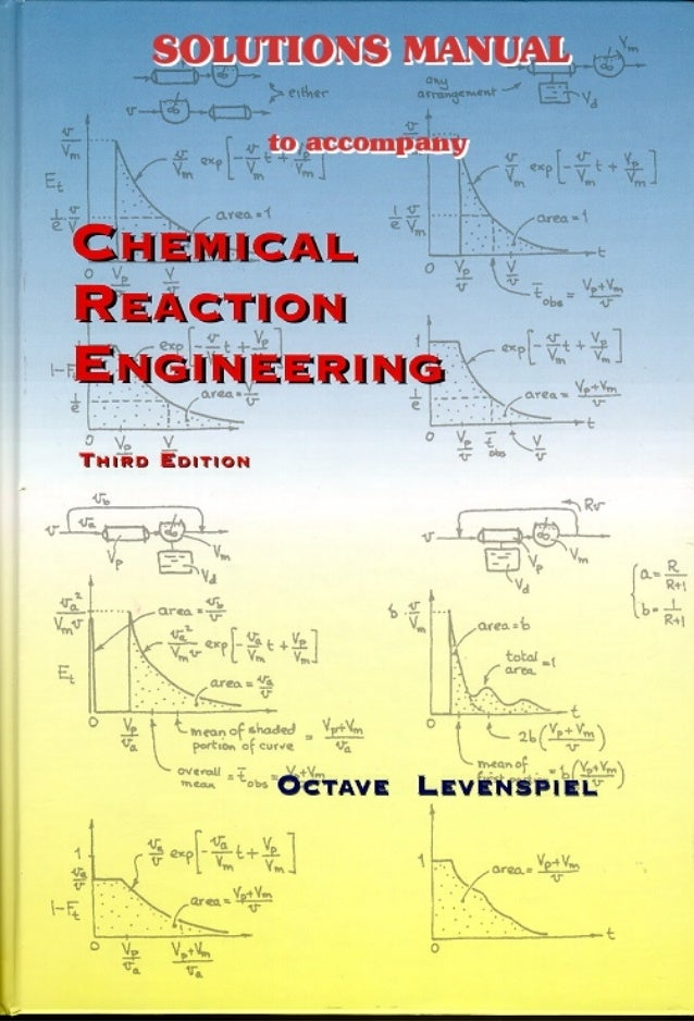 Solution manual chemical reaction engineering, 3rd edition ...