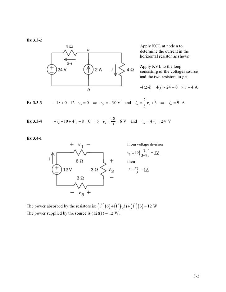solution manual for introduction to electric circuitsex 3 3 2 apply kcl at node a to determine the current in the horizontal resistor as shown apply kvl to the loop consisting of the voltages source and the