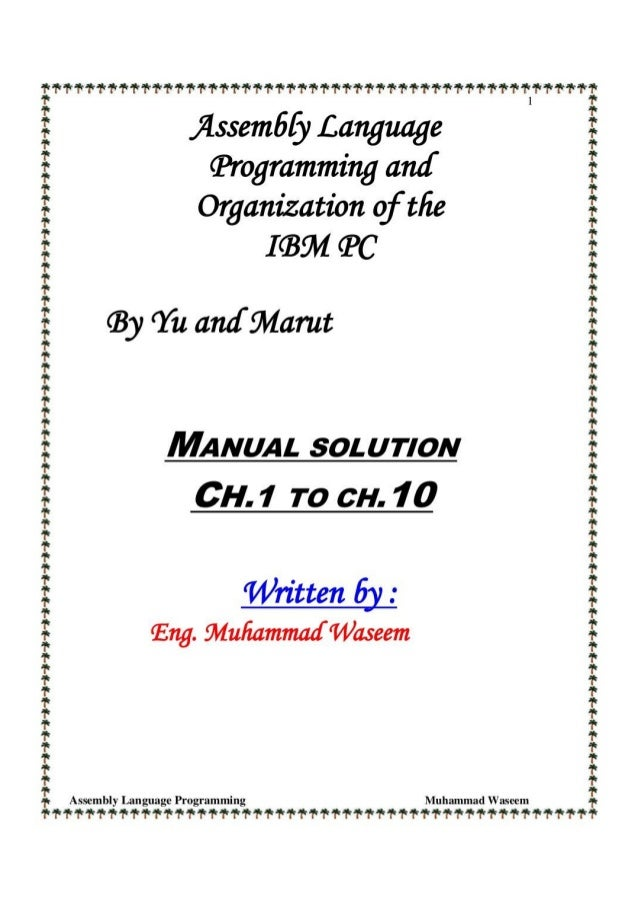 Solution manual of assembly language programming and