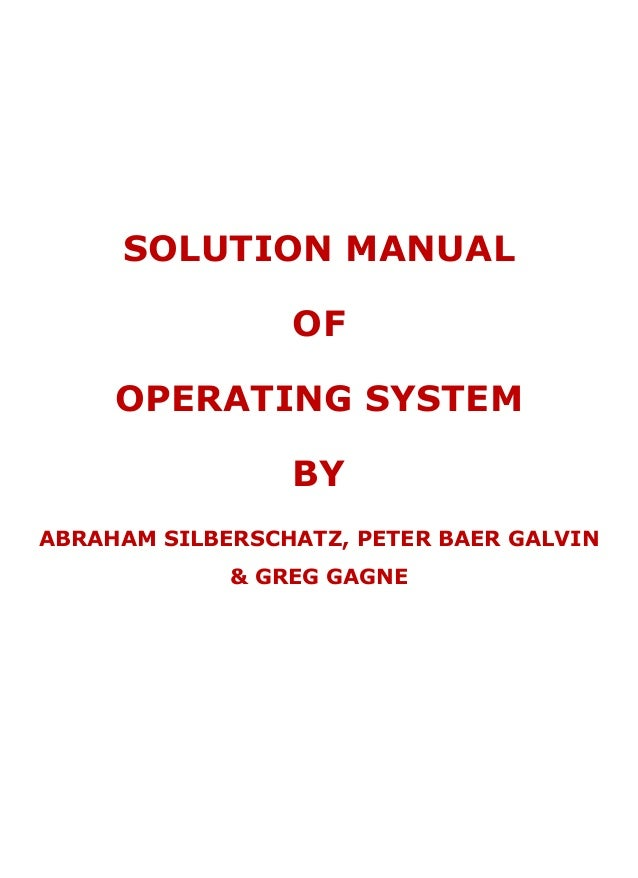 Operating System Principles Solution Manual Silberschatz