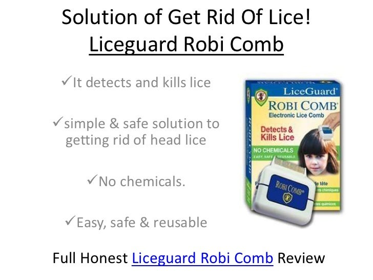 Solution of Get Rid Of Lice!    Liceguard Robi Comb It detects and kills licesimple & safe solution to getting rid of he...