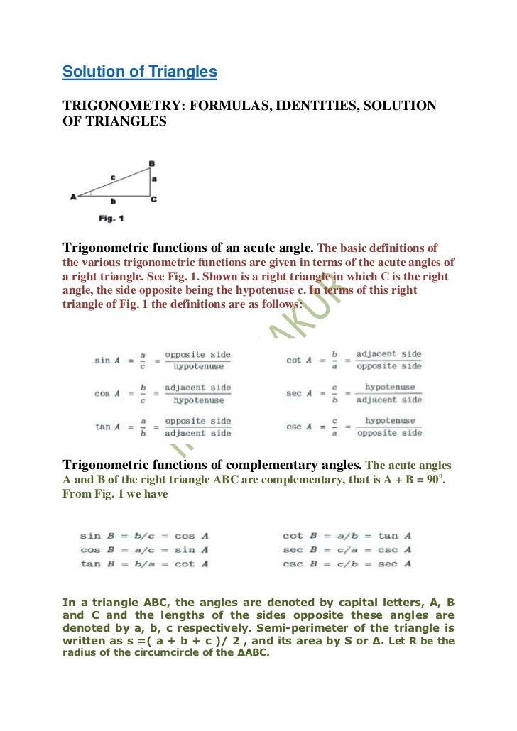 Solution of TrianglesTRIGONOMETRY: FORMULAS, IDENTITIES, SOLUTIONOF TRIANGLESTrigonometric functions of an acute angle. Th...