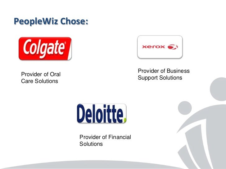 PeopleWiz Chose:                                            Provider of Business Provider of Oral                         ...