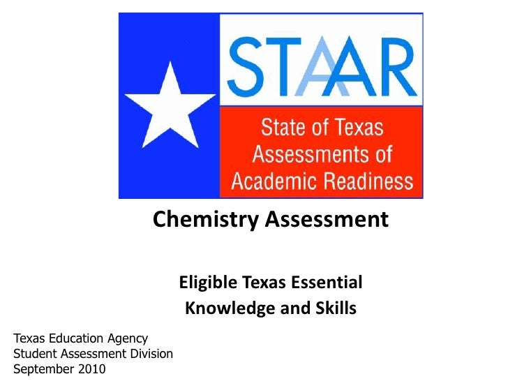 Chemistry Assessment<br />Eligible Texas Essential<br />Knowledge and Skills<br />Texas Education Agency<br />Student Asse...
