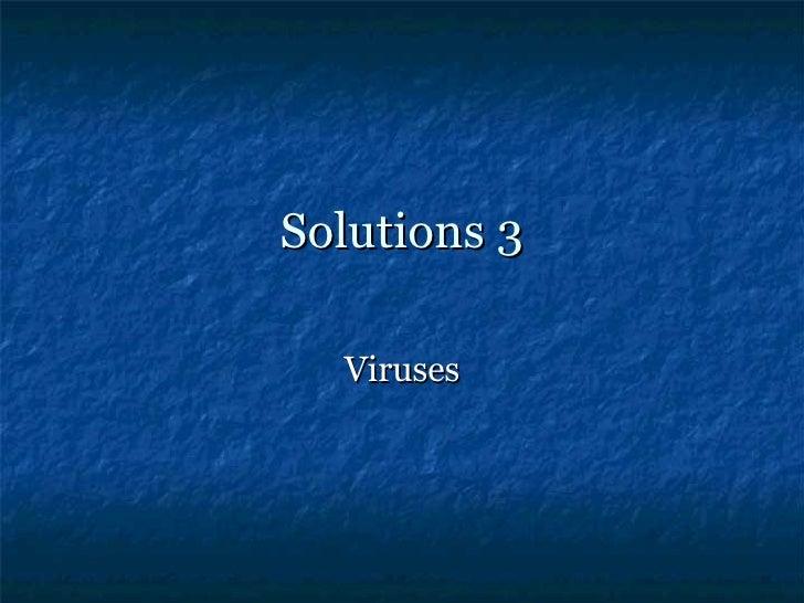 Solutions 3 Viruses