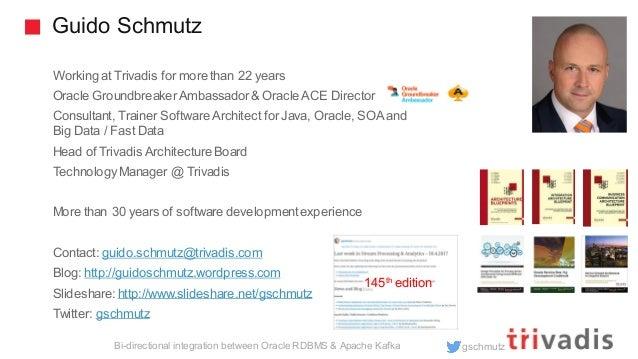 Solutions for bi-directional Integration between Oracle RDMBS & Apache Kafka Slide 3