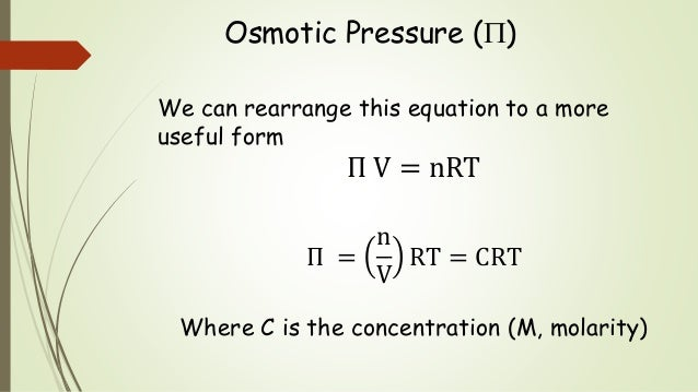 colligative properties & osmotic pressure essay The proportionality to concentration means that osmotic pressure is a colligative property  osmotic pressures far higher than those which actually exist.
