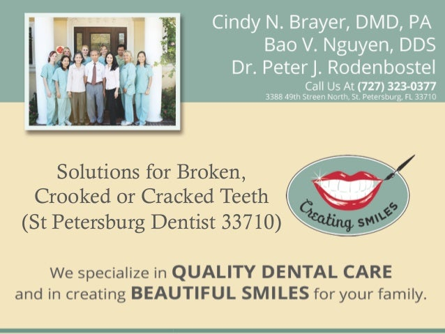 Solutions for Broken, Crooked or Cracked Teeth(St Petersburg Dentist 33710)