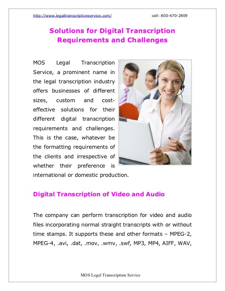 http://www.legaltranscriptionservice.com/                  call: 800-670-2809         Solutions for Digital Transcription ...