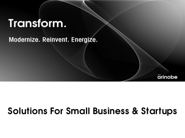 Solutions For Small Business & Startups