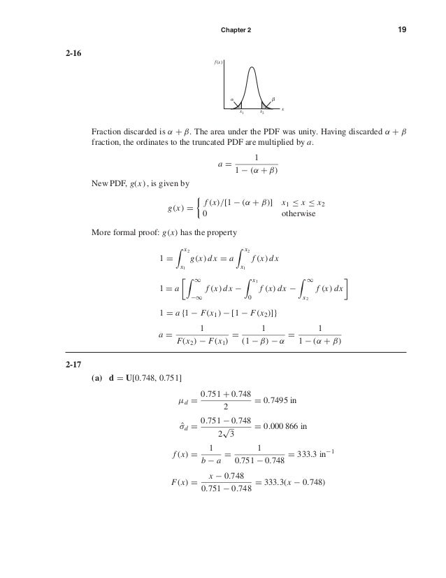 Chapter 2 19 2-16 Fraction discarded is α + β. The area under the PDF was unity. Having discarded α + β fraction, the ordi...