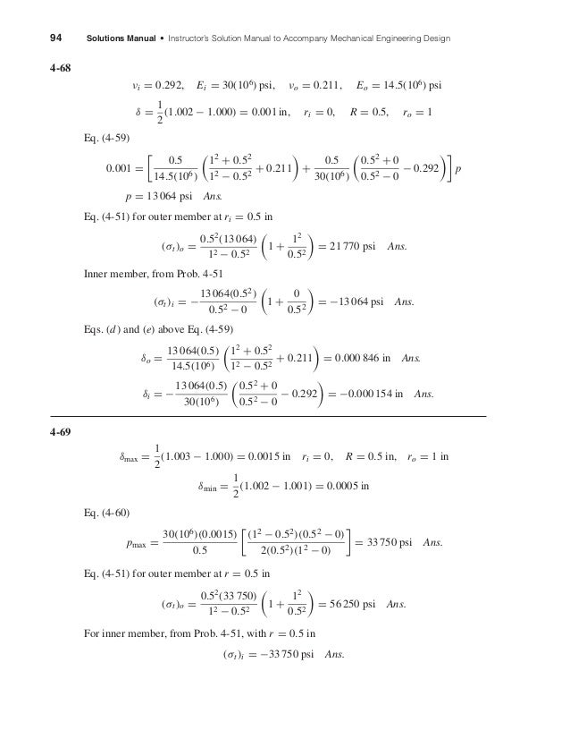 94 Solutions Manual • Instructor's Solution Manual to Accompany Mechanical Engineering Design 4-68 νi = 0.292, Ei = 30(106...
