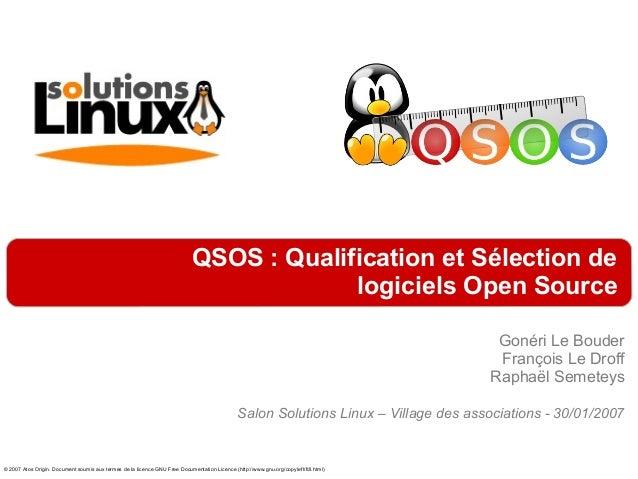 QSOS : Qualification et Sélection de                                                                                      ...