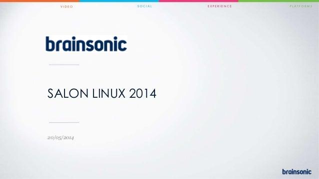 SALON LINUX 2014 20/05/2014