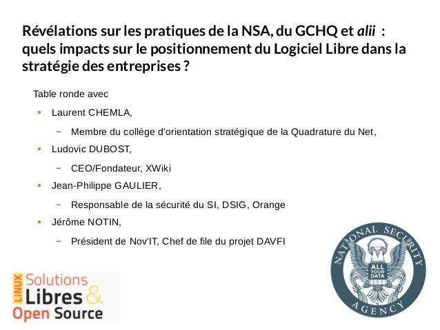 Révélations sur les pratiques de la NSA, du GCHQ et alii : quels impacts sur le positionnement du Logiciel Libre dans la s...