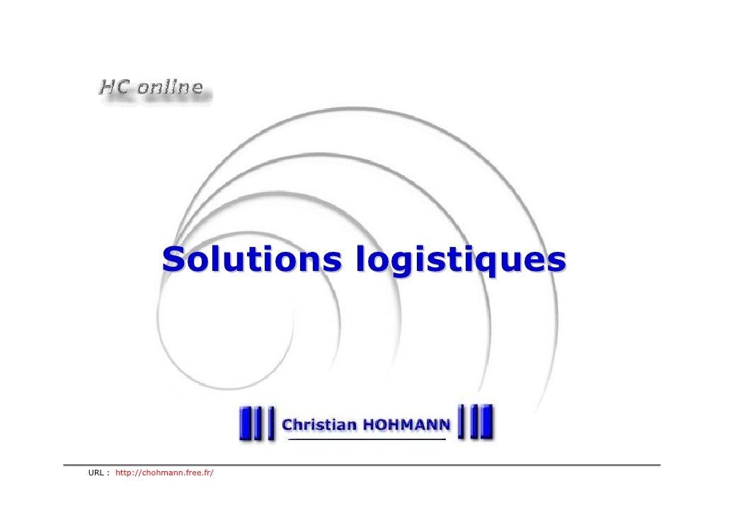 Solutions logistiques     URL : http://chohmann.free.fr/