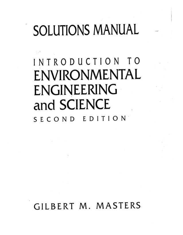 solution for introduction to environment engineering and science 2nd rh slideshare net solution manual for introduction to environmental engineering 4th edition by davis and cornwell introduction to environmental engineering solution manual pdf