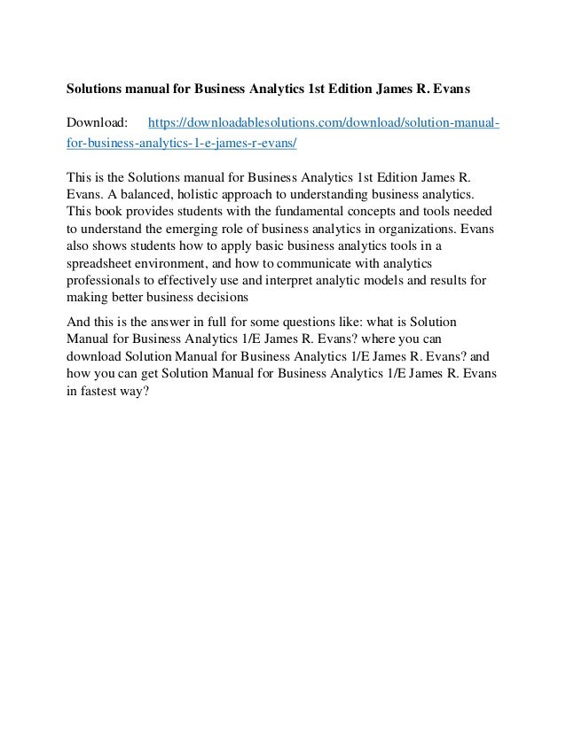 solutions manual for business analytics 1st edition james r evans rh slideshare net Evan James Springsteen JamesR Evans