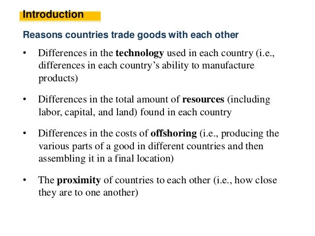 a reason that countries trade with each other is