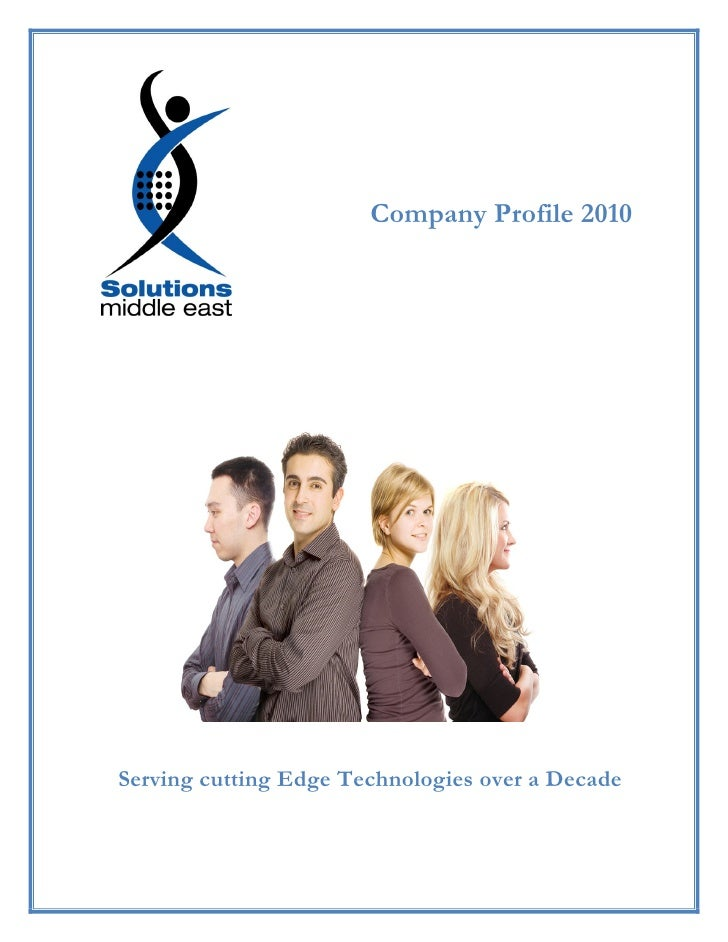 Company Profile 2010     Serving cutting Edge Technologies over a Decade