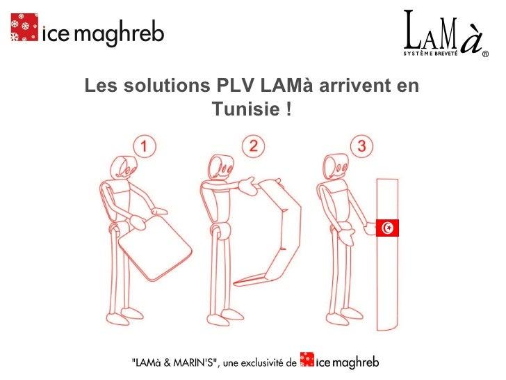 Les solutions PLV LAMà arrivent en Tunisie !