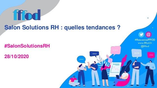 Salon Solutions RH : quelles tendances ? #SalonSolutionsRH 28/10/2020