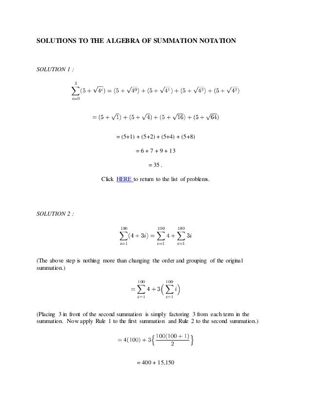 Solutions to the algebra of summation notation