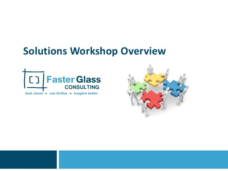 Solutions Workshop Overview