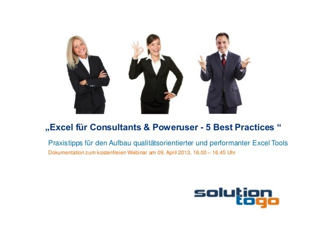 """""""Excel für Consultants & Poweruser - 5 Best Practices """"Praxistipps für den Aufbau qualitätsorientierter und performanter E..."""