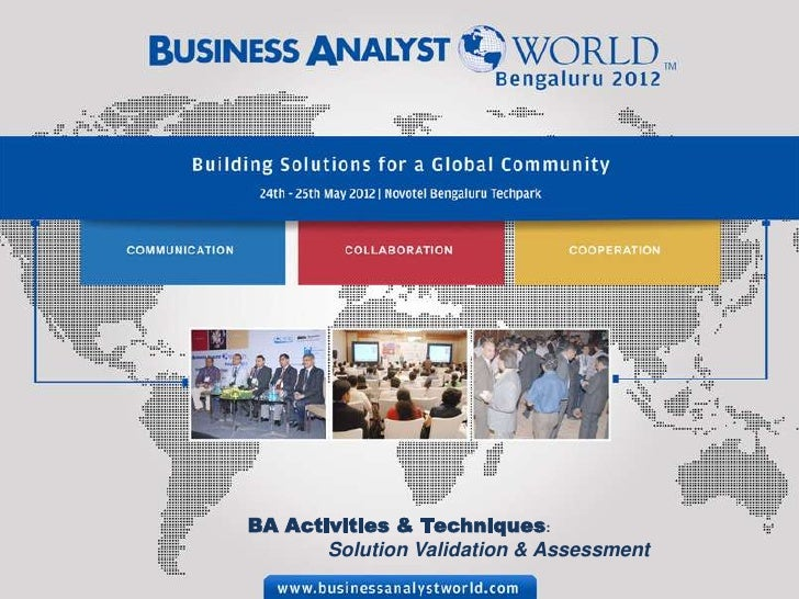BA Activities & Techniques:       Solution Validation & Assessment