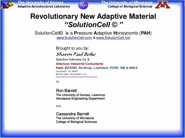 The University of Kansas  The University of Minnesota College of Biological Sciences  Revolutionary New Adaptive Material ...