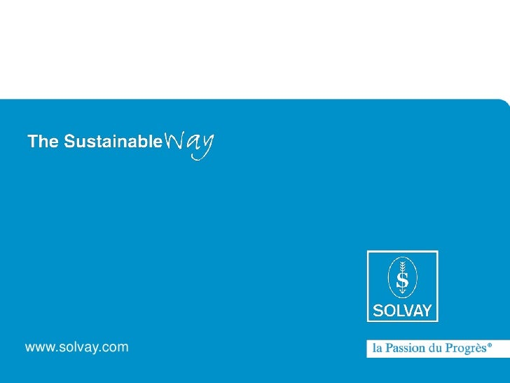 www.solvay.comA sustainable way - A global strategy towards sustainability                                                ...