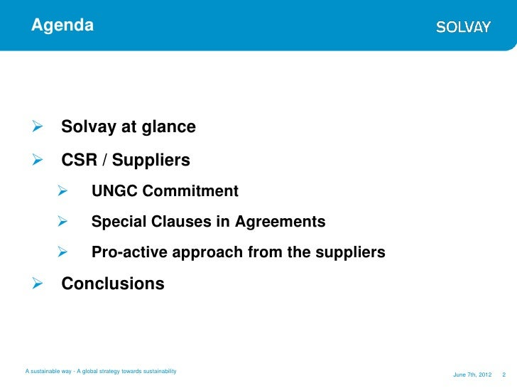 Agenda   Solvay at glance   CSR / Suppliers                         UNGC Commitment                         Special Cl...