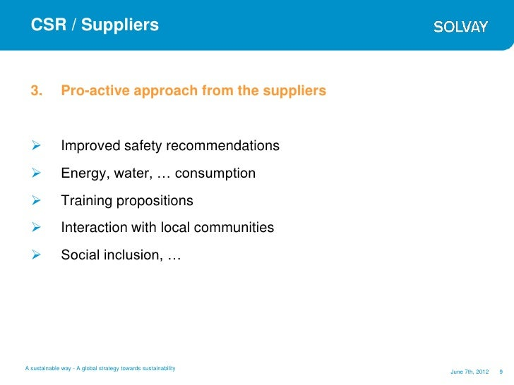 CSR / Suppliers  3.          Pro-active approach from the suppliers             Improved safety recommendations         ...
