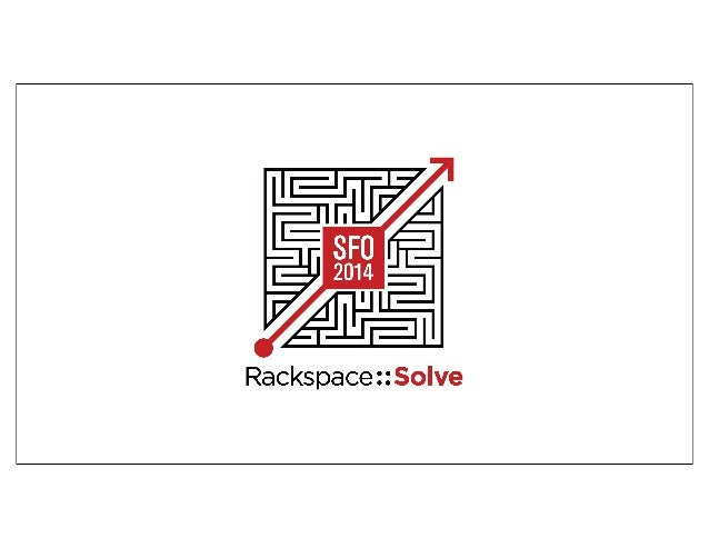 Rackspace::Solve SFO - Solve(Scale) Featuring Docker CEO Ben Golub