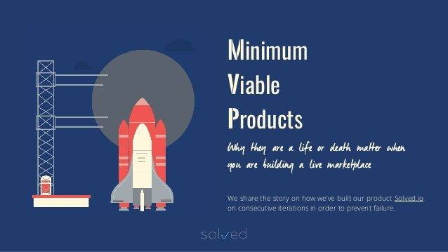 Minimum Viable Products Why they are a life or death matter when you are building a live marketplace We share the story on...