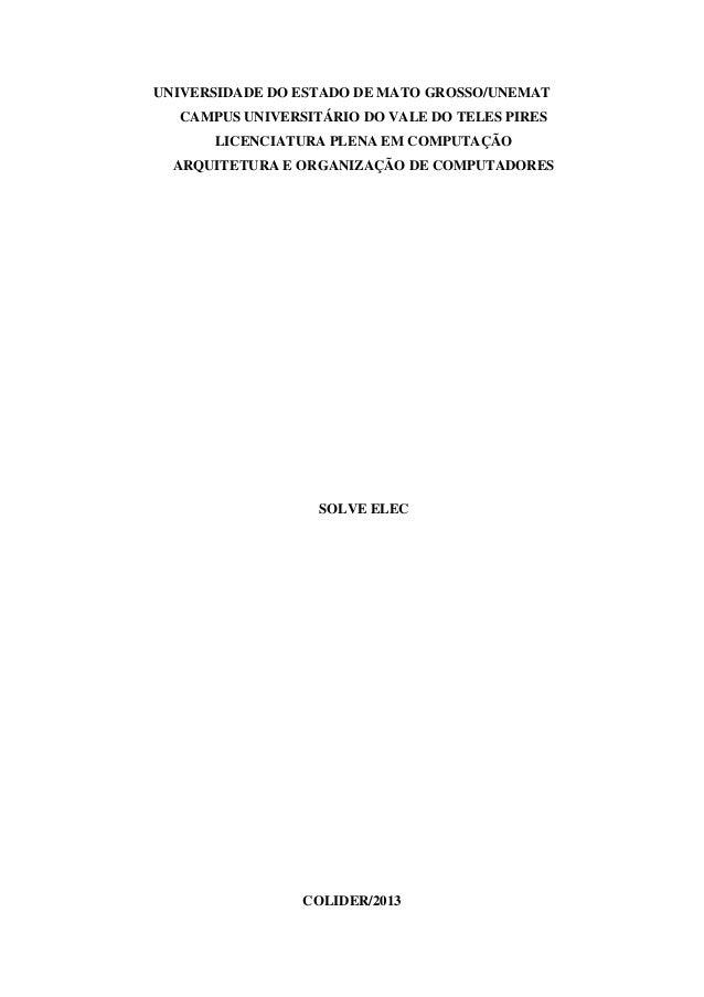 UNIVERSIDADE DO ESTADO DE MATO GROSSO/UNEMATCAMPUS UNIVERSITÁRIO DO VALE DO TELES PIRESLICENCIATURA PLENA EM COMPUTAÇÃOARQ...